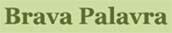http://www.bravapalavra.blogspot.com/